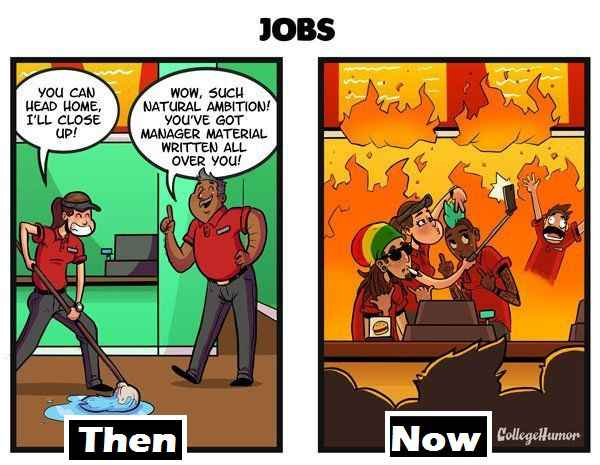 Jobs Then And Now
